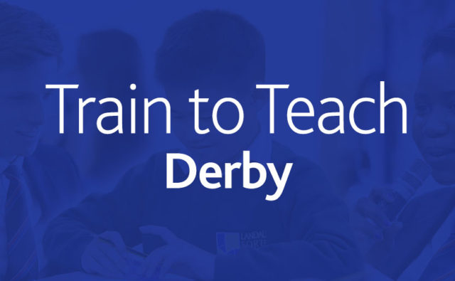 Train to Teach Derby – Find out how to get into teaching at our free event
